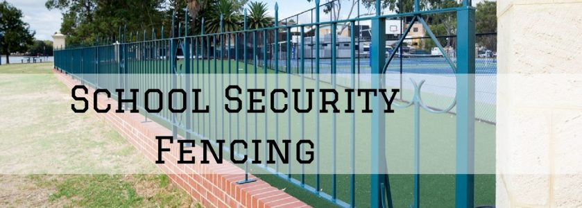 School Security Fencing Specialists