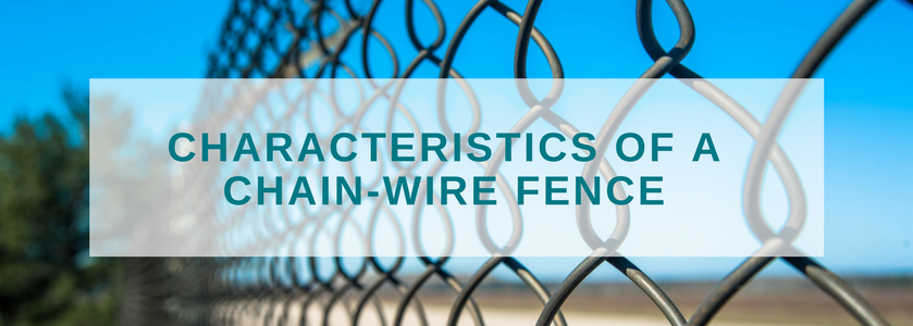 chainwire fence characteristics