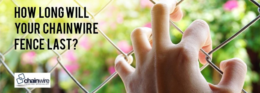 How Long Will Your Chainwire Fence Last - Fencing Specialists