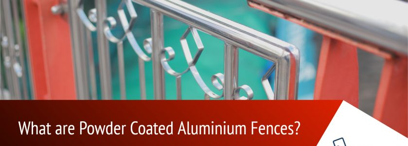 What are Powder Coated Aluminium Fences