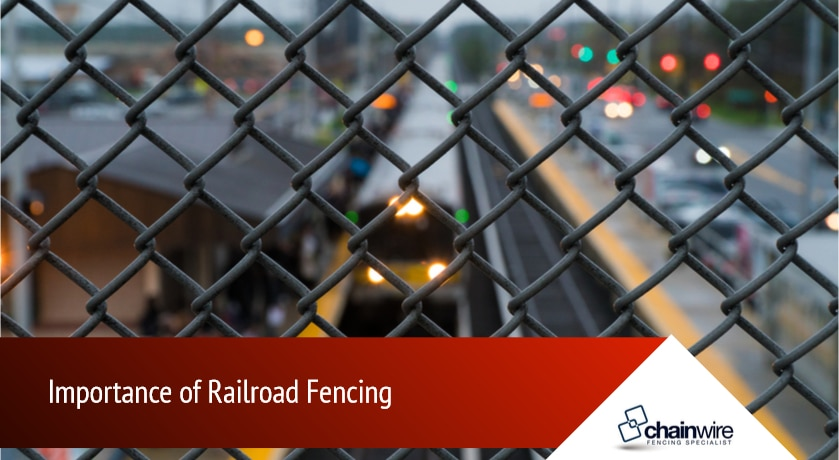 Importance of Railroad Fencing - Fencing Specialists