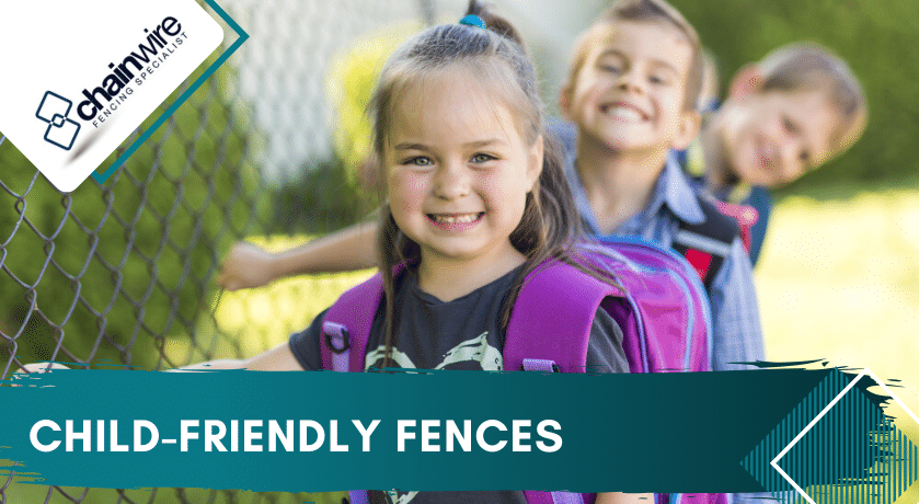 Child-Friendly Fences - Fencing Specialists