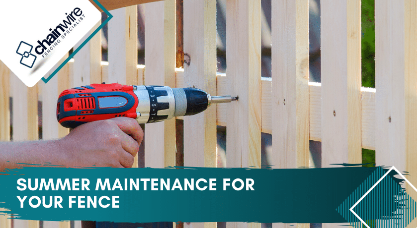 Summer Maintenance for Your Fence - Fencing Specialists