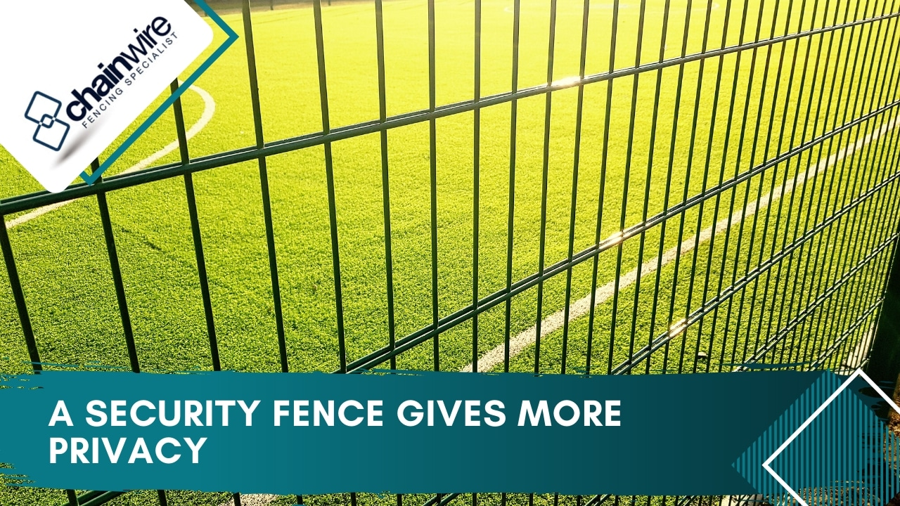 A security fence gives more privacy