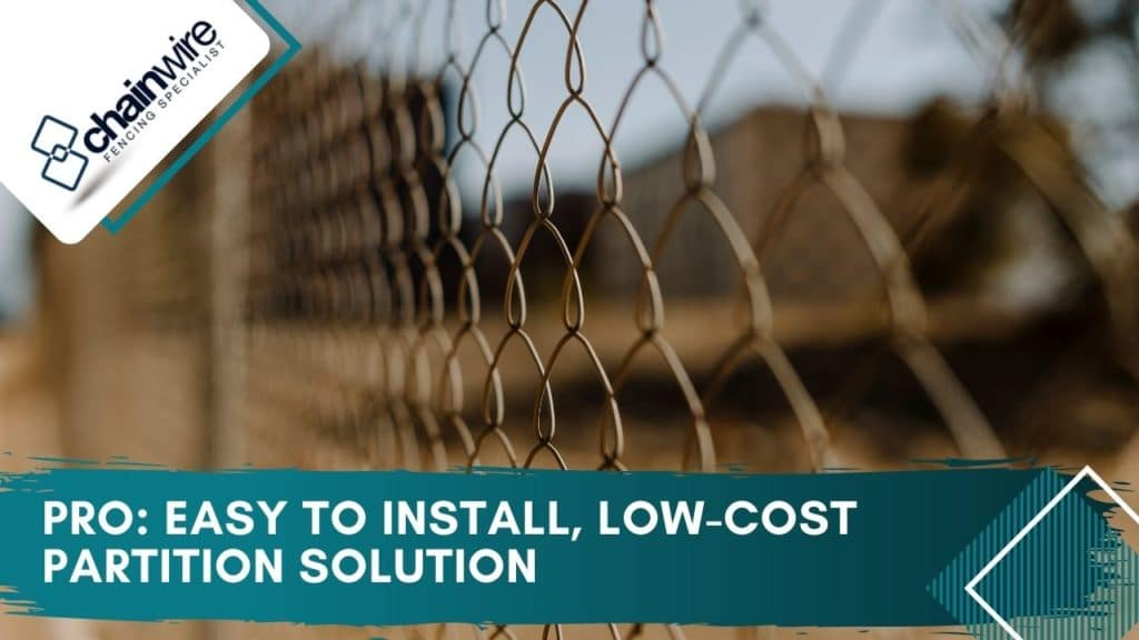 PRO: Easy to install, low-cost partition solution