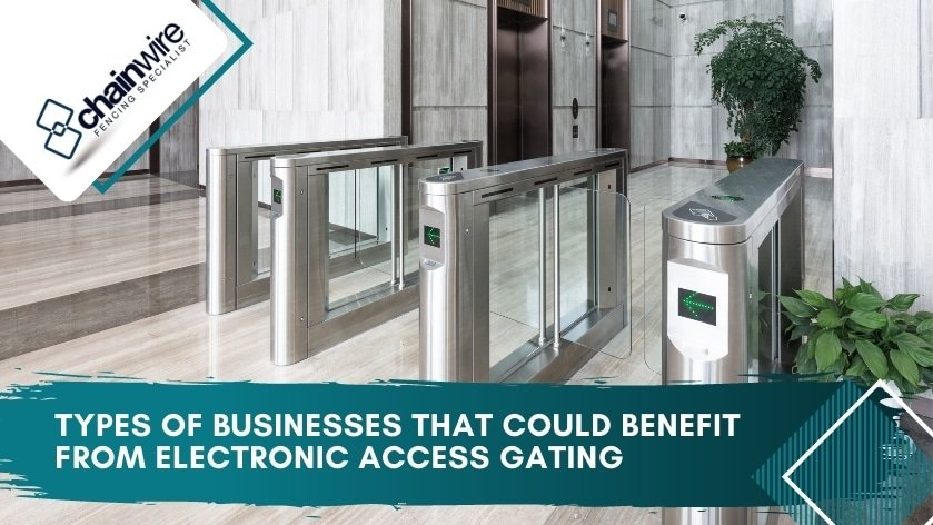 Types of Businesses That Could Benefit from Electronic Access Gating