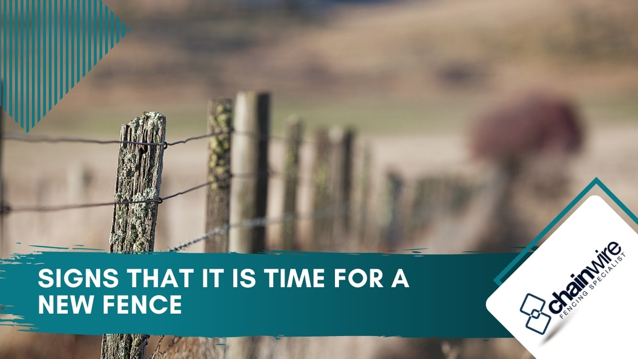 Signs that it is time for a new fence