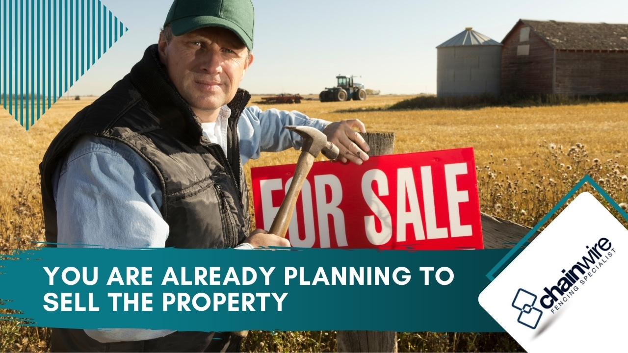 You Are Already Planning to Sell the Property