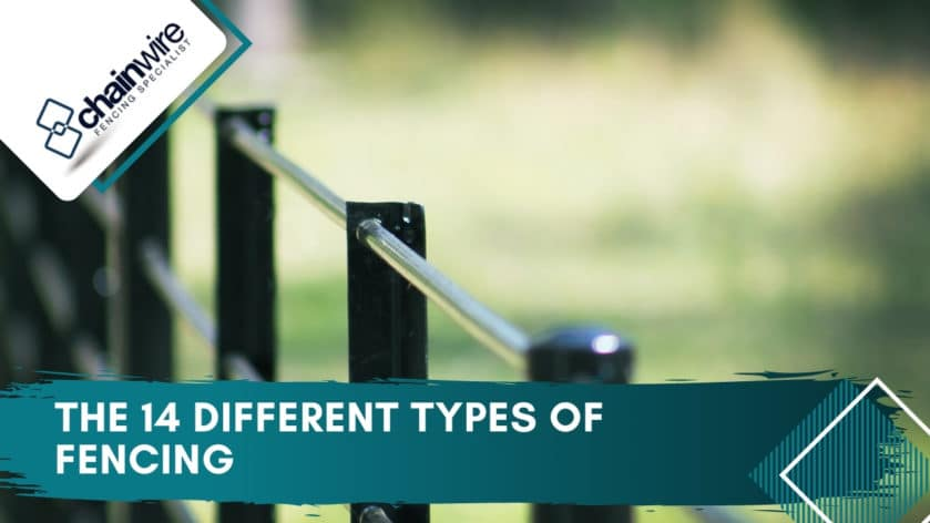 The 14 Different Types of Fencing