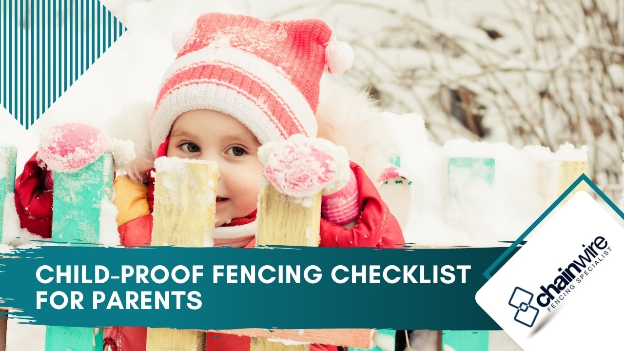 Child-Proof Fencing Checklist for Parents